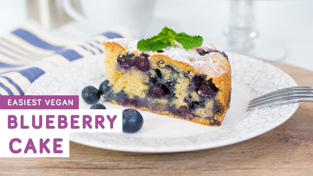 Easy vegan blueberry cake - Vegan Dessert Recipes Quick