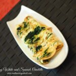 Egg White And Spinach Omelette – Indian Curry Shack By Anugya – Recipes Egg White Omelette