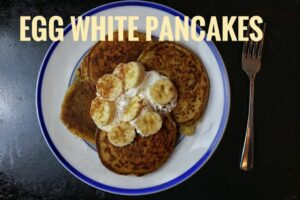 Egg White Protein Pancakes Recipe