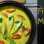 Fish Molly / Fish Molee / Fish Moilee – Kerala Recipe For Fish Stew – Recipe Fish Molee