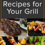 Freezer Meal Recipes For The Grill | Grilling Recipes, Food ..