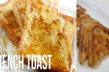 French Toast Recipes | How to Make Simple French Toast | French Toast for  Beginners
