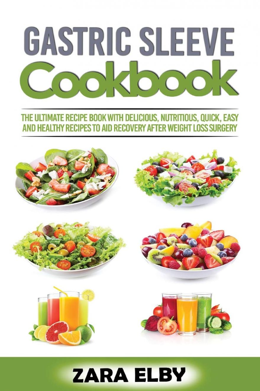 Gastric Sleeve Cookbook: The Ultimate Recipe Book with Delicious ...