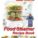 George Foreman Healthy Eating Steaming Recipes | Steamer Recipes ..