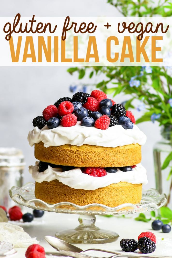 Gluten Free Vegan Vanilla Cake with Summer Berries - The Loopy Whisk - Cake Recipes Gluten And Dairy Free