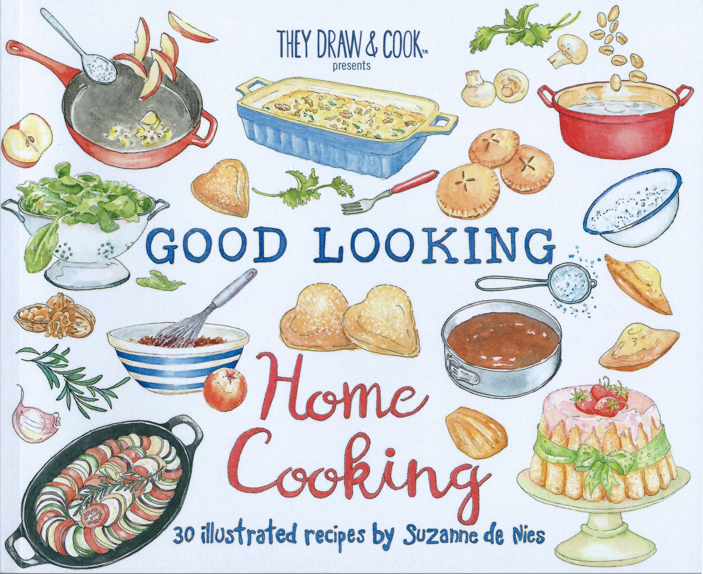 Good Looking Home Cooking | Suzanne de Nies - Recipes Home Cooking