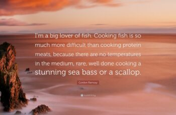 """Gordon Ramsay Quote: """"I'm a big lover of fish. Cooking fish is so ..."""