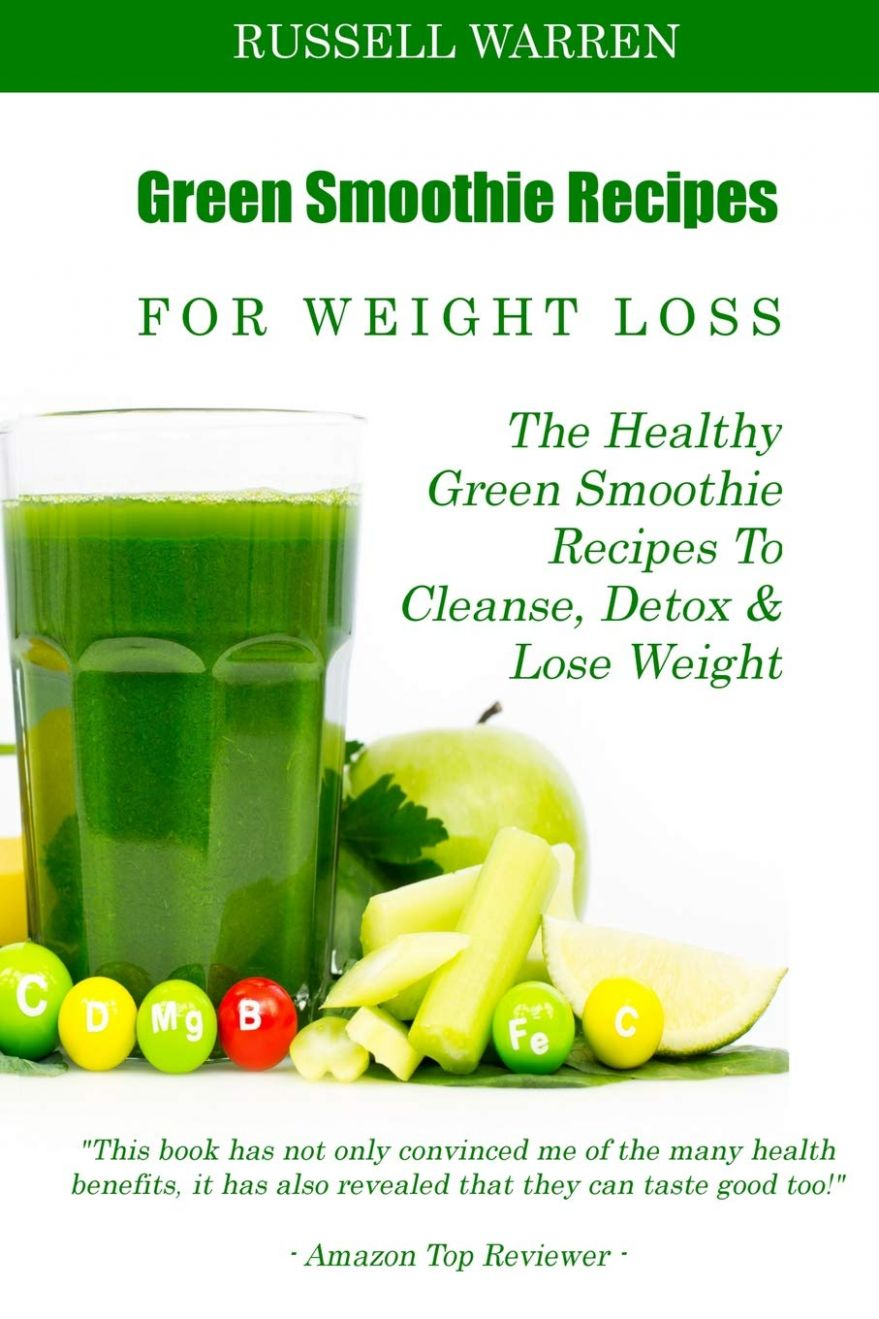 Green Smoothie Recipes For Weight Loss: The Healthy Green Smoothie ...
