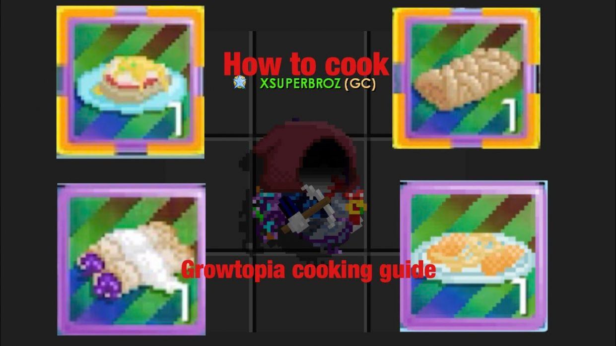 Growtopia cooking guide - Food Recipes Growtopia