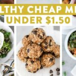 Healthy Cheap Meals Under $10
