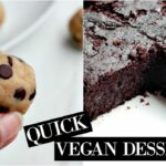 HEALTHY DESSERTS | Vegan Friendly + Quick & Easy – Vegan Dessert Recipes Quick