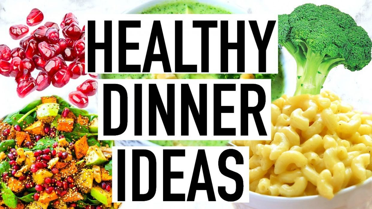 HEALTHY DINNER IDEAS! Quick and Easy Healthy Dinner Recipes! - Healthy Recipes Youtube