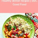 Healthy Dinner Recipes | BBC Good Food #extremeweightloss ..