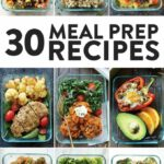 Healthy Meal Prep Recipes 8 Ways – Fit Foodie Finds – Dinner Recipes Meal Prep