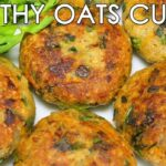 Healthy Oats & Mixed Vegetable Cutlets | Delicious Indian Snacks Recipe |  Kanak's Kitchen – Potato Recipes Healthy Indian