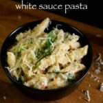 Hebbar's Kitchen — White Sauce Pasta Recipe | Pasta Recipe In White..