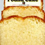 Homemade Vanilla Pound, Loaf Cake, classic, made from scratch easy ...