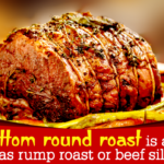 How To Cook A Melt In The Mouth Bottom Round Roast – Tastessence – Recipes Beef Rump Roast