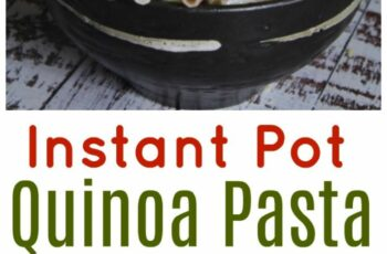 How to Cook Quinoa Pasta in the Instant Pot – The CentsAble Shoppin
