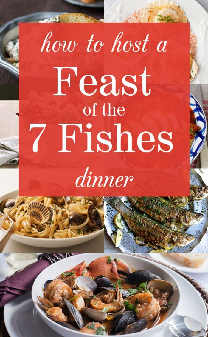 How to Host a Feast of the Seven Fishes Dinner | Italian christmas ..