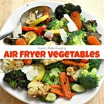 How To Make Amazing Air Fryer Vegetables In Under 10 Minutes – Vegetable Recipes In Air Fryer