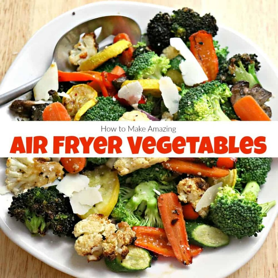 How to Make Amazing Air Fryer Vegetables in Under 10 Minutes - Vegetable Recipes In Air Fryer