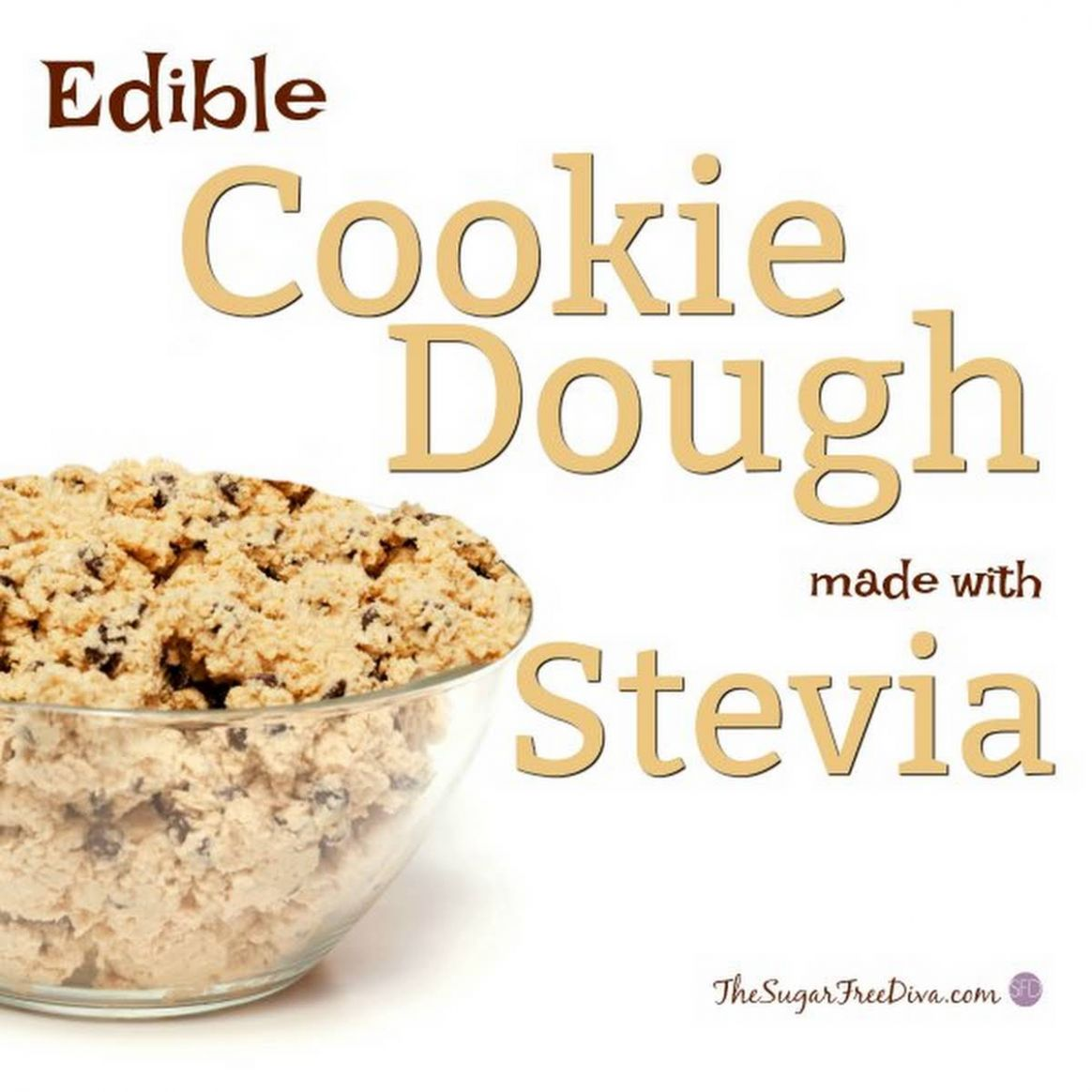 How to make Edible Cookie dough with Stevia - Dessert Recipes Made With Stevia