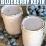 How To Make Homemade Blueberry Kefir Recipe | Foodal – Kefir Recipes For Weight Loss