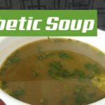 How To Make Simple Vegetable Soup Recipe I Diabetic I NEW 11 – Soup Recipes For Diabetics
