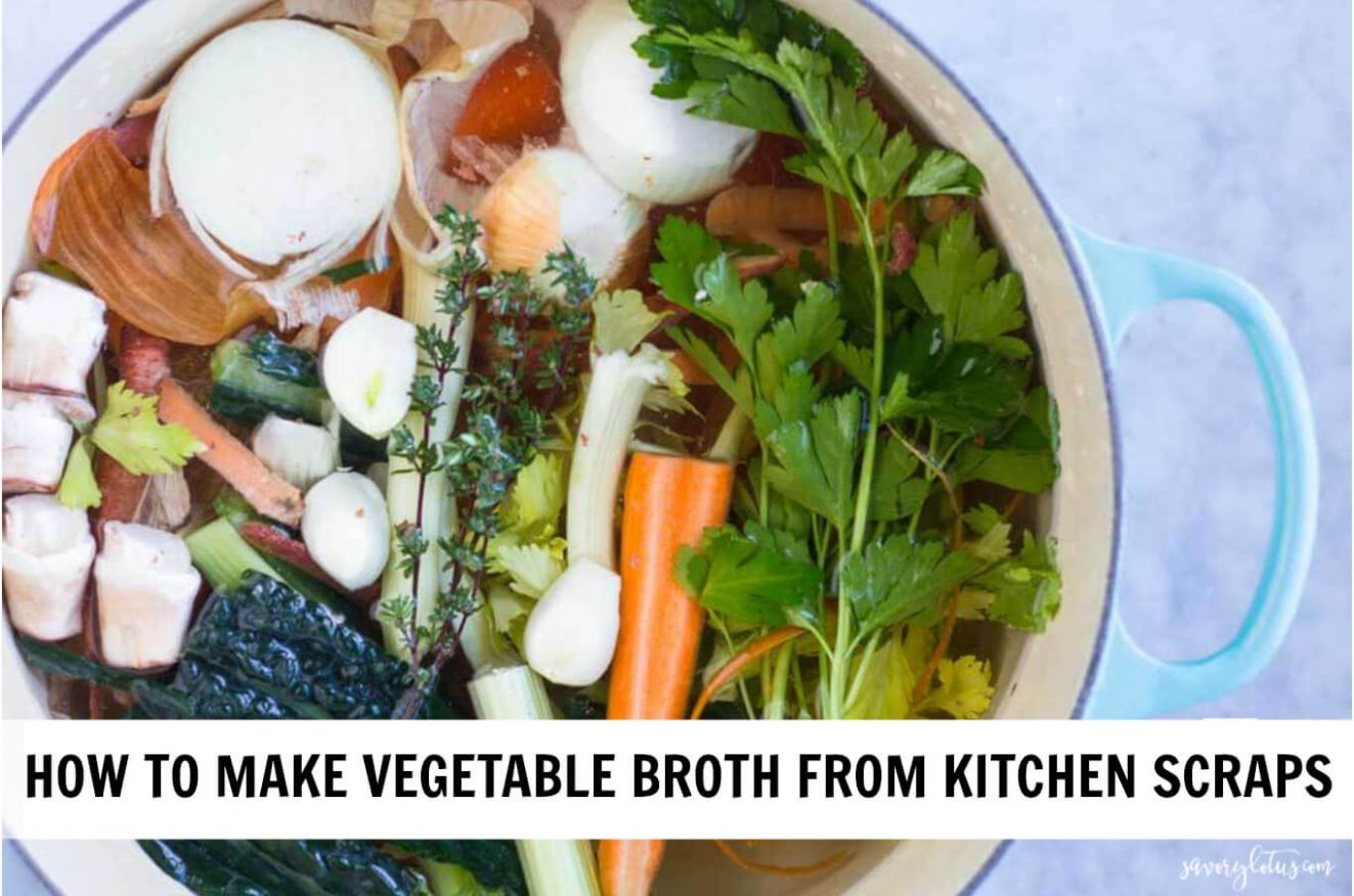 How to Make Vegetable Broth from Kitchen Scraps - Savory Lotus - Recipes With Vegetable Stock