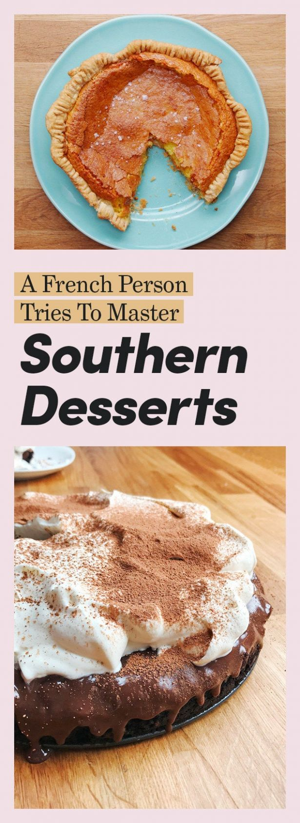 I, A French Person, Made Classic Southern Desserts (And Have Some ..