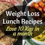Indian Weight Loss Lunch Recipes| How To Lose Weight Fast | Indian Weight  Loss Lunch Recipes – Recipes For Weight Loss Fast