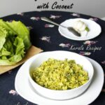 Lettuce Thoran (Kerala Style Lettuce And Coconut Stir Fry ..