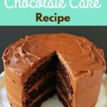 Love At First Sight Chocolate Cake – Recipes Chocolate Cake Homemade