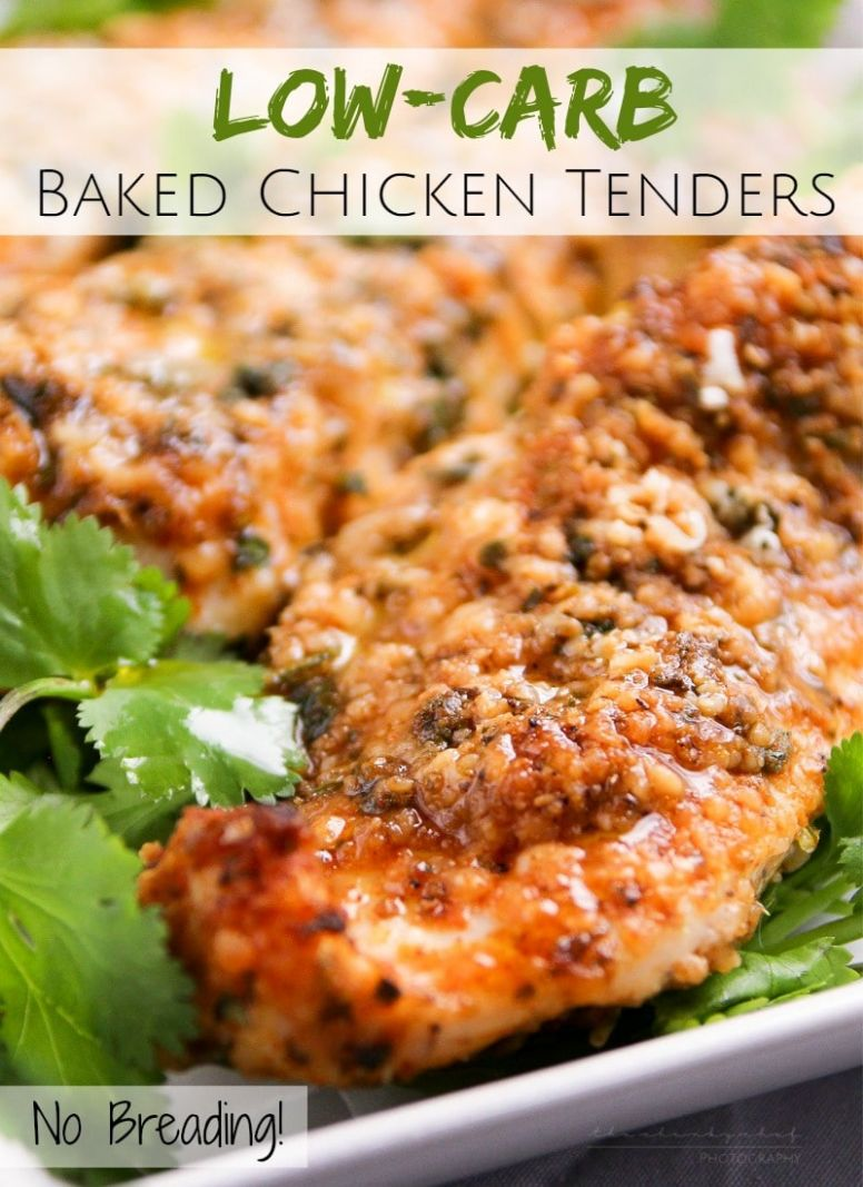 Low-Carb Baked Chicken Tenders - The Chunky Chef - Recipes Chicken Breast Tenders
