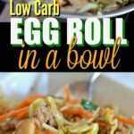 Low Carb Egg Roll In A Bowl – Healthy Recipes No Carbs