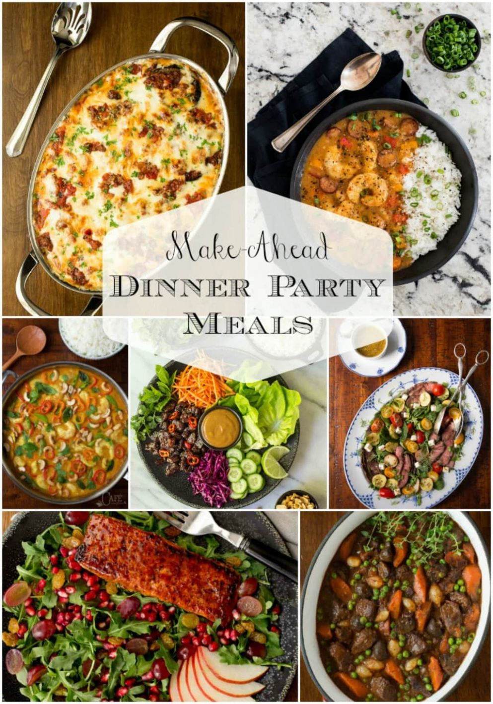 Make Ahead Dinner Party Meals | The Café Sucre Farine - Easy Recipes Dinner Party