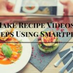 Make Recipe Videos 11 Steps Using Smartphone Part 11 – Recipes Cooking Video