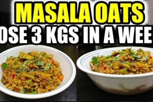 Masala Oats Hindi | Oats Recipe For Weight Loss | Lose 122 Kgs in 12 Week |  Indian Oatmeal Recipe