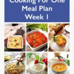 Meal Plan For One | Weekly Meal Prep – Week 11 | One Dish Kitchen – Recipes Cooking For One