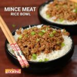 Mince Meat Rice Bowl | Mince Mutton Recipes | Home Cooking – Recipes Rice Mince