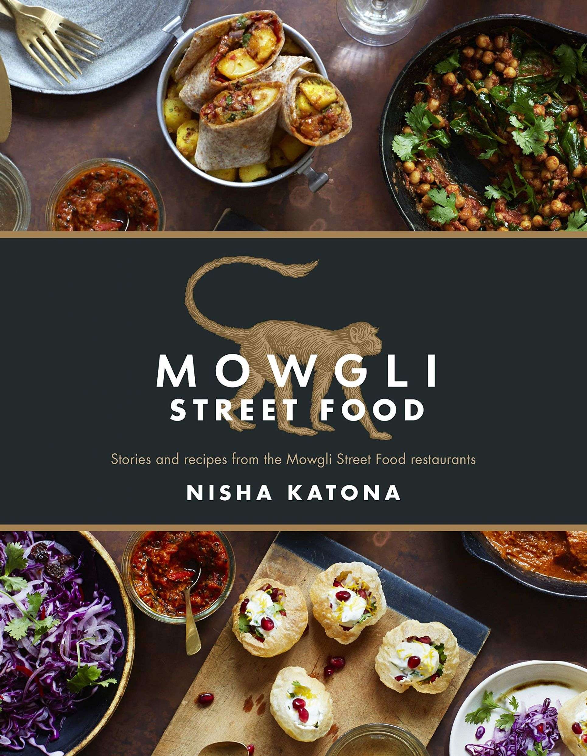 Mowgli Street Food: Stories and recipes from the Mowgli Street ..