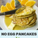 No Egg Pancakes – Recipes Vegetarian No Egg
