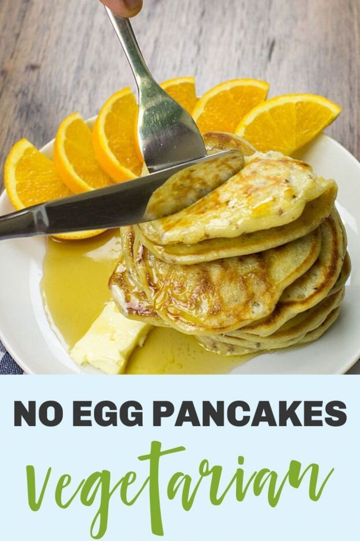 No Egg Pancakes - Recipes Vegetarian No Egg