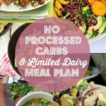 No Processed Carbs And Limited Dairy Meal Plan | No Dairy Recipes ..