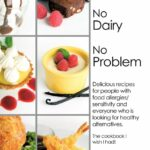 No Wheat No Dairy No Problem: Delicious Recipes For People With ..