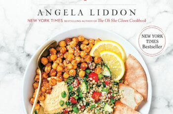 Oh She Glows Every Day: Quick and Simply Satisfying Plant-based ...