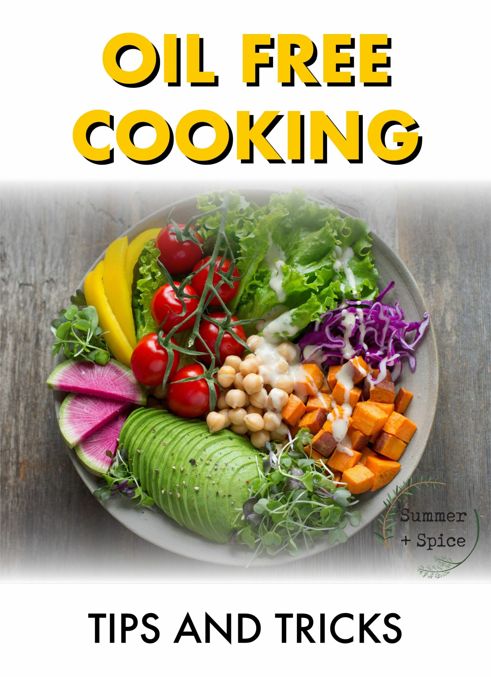 Oil Free Cooking: Tips and Tricks | Healthy cooking, Cooking ...