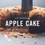 Old Fashioned Apple Cake (gluten Free And Dairy Free) – Wake The ..