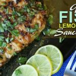 Pan Grilled Fish In Lemon Butter Sauce   Seafood Recipe – Recipe Fish Lemon Butter Sauce